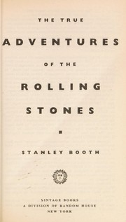 Cover of: The true adventures of the Rolling Stones | Stanley Booth