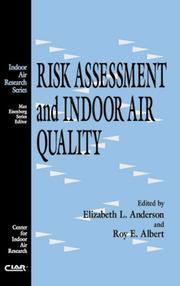Cover of: Risk Assessment and Indoor Air Quality (Indoor Air Research Series) | Elizabeth L. Anderson