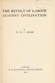 Cover of: The revolt of labour against civilisation