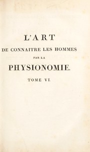 Cover of: L'art de conna©ʾtre les hommes par la physionomie ...