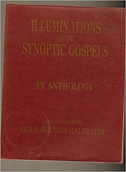 Cover of: Illuminations on the Synoptic Gospels an Anthology | Galbrait