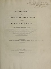 Cover of: An account of a new genus of plants, named Rafflesia