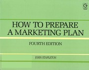 Cover of: How to prepare a marketing plan | John Stapleton