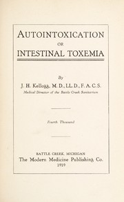 Cover of: Autointoxication: or, Intestinal toxemia