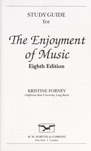 Study Guide For The Enjoyment Of Music 1999 Edition Open
