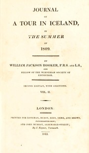 Cover of: Journal of a tour in Iceland, in the summer of 1809 by Hooker, William Jackson Sir
