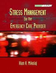 Cover of: Stress Management for the Emergency Care Provider