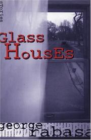 Cover of: Glass houses | George Rabasa
