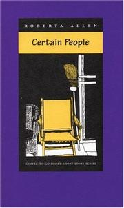 Cover of: Certain people & other stories | Allen, Roberta