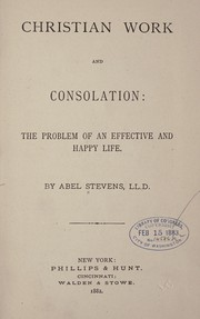 Cover of: Christian work and consolation: the problem of an effective and happy life