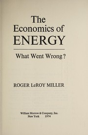 Cover of: The economics of energy: what went wrong?