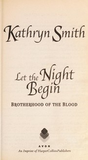 Cover of: Let the Night Begin (The Brotherhood of Blood, Book 4)