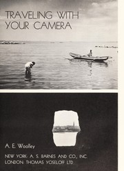 Cover of: Traveling with your camera | Al E. Woolley