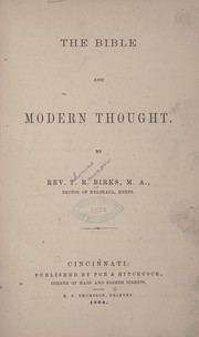 Cover of: The Bible and modern thought. | T. R. Birks