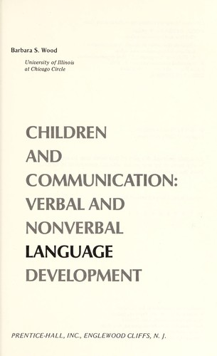 Children and communication : verbal and nonverbal language development by