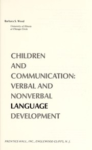 Cover of: Children and communication : verbal and nonverbal language development |