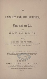 Cover of: The harvest and the reapers | Harvey Newcomb
