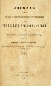 Cover of: Journal of the thirty-first annual convention of the Protestant Episcopal Church in the state of North Carolina by Episcopal Church. Diocese of North Carolina