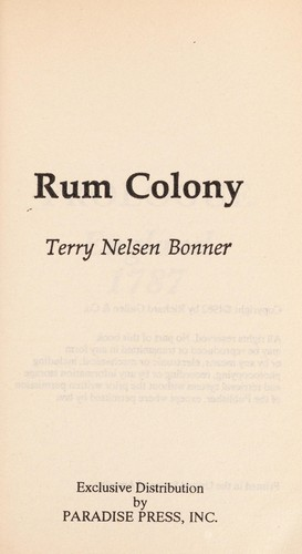 Rum colony by Terry Nelsen Bonner