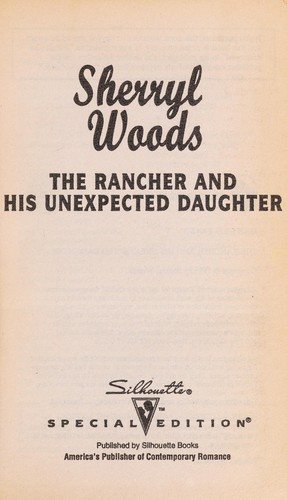 The Rancher and his Unexpected Daughter (And Baby Makes Three) by