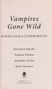 Cover of: Vampires gone wild | Kerrelyn Sparks