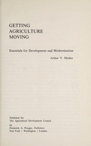 Getting agriculture moving by Arthur Theodore Mosher