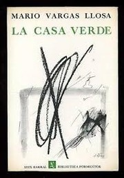Cover of: La casa verde by Mario Vargas Llosa