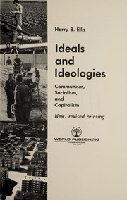 Cover of: Ideals and ideologies | Harry B. Ellis