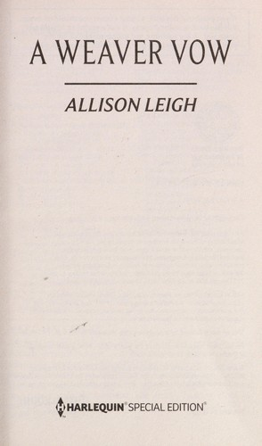 A Weaver vow by Allison Leigh
