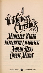 Cover of: A wilderness Christmas | Madeline Baker