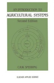 Cover of: An introduction to agricultural systems | C. R. W. Spedding