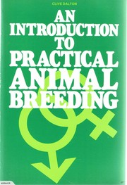 Cover of: An introduction to practical animal breeding | Clive Dalton