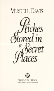 Cover of: Riches stored in secret places | Verdell Davis