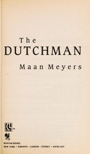 Cover of: Dutchman, The | Maan Meyers