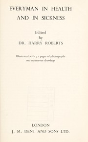Cover of: Everyman in health and in sickness | Roberts, Harry