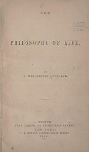 Cover of: The philosophy of life | E. Winchester Loveland