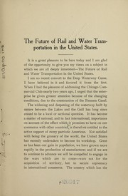 Cover of: The future of rail and water transportation