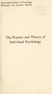 Cover of: The practice and theory of individual psychology