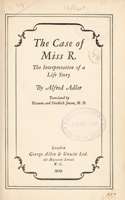 Cover of: The Case of Miss R: The Interpretation of a Life Story