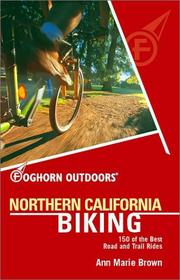 Cover of: Northern California biking