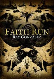Cover of: Faith Run by Ray Gonzalez