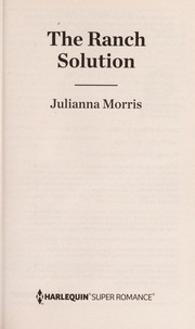 Cover of: The ranch solution | Julianna Morris
