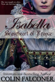 Cover of: Isabella: Braveheart of France |