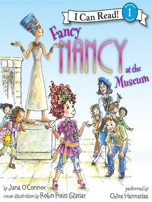 Fancy Nancy at the Museum by