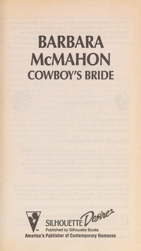 Cowboy'S Bride by Barbara McMahon