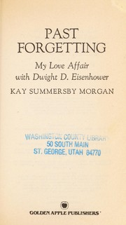 Cover of: Past forgetting | Kay Summersby Morgan