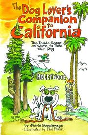 The Dog Lover's Companion to California by Maria Goodavage, Maria Goodavage