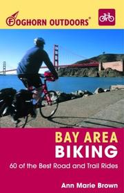 Cover of: Foghorn Outdoors Bay Area Biking