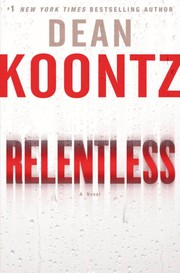 Cover of: Relentless | Dean Koontz