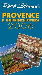 Cover of: Rick Steves' Provence and the French Riviera 2006 (Rick Steves) | Rick Steves, Steve Smith
